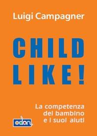 Child Like! - Librerie.coop
