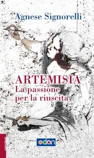 Artemisia. La passione per la riuscita - copertina