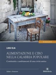 Alimentazione e cibo nella Calabria popolare - copertina