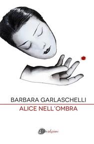 Alice nell'ombra - copertina