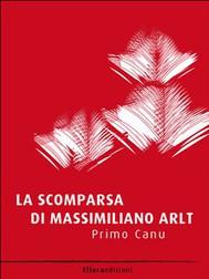 La scomparsa di Massimiliano Arlt - copertina