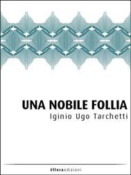 Una Nobile Follia - copertina