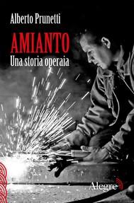 Amianto. Una storia operaia - copertina