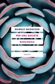 Per una società ecologica - copertina
