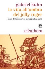 La vita all'ombra del Jolly Roger - copertina