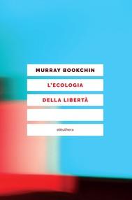 L'ecologia della libertà - copertina