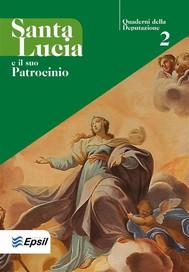 Santa Lucia e il suo Patrocinio - copertina