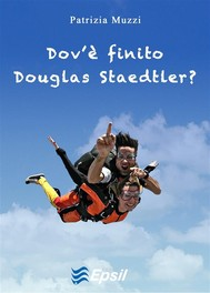 Dov'è finito Douglas Staedtler? - copertina
