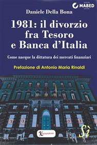 1981: il divorzio fra Tesoro e Banca d'Italia - copertina