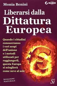 Liberarsi dalla Dittatura Europea - copertina