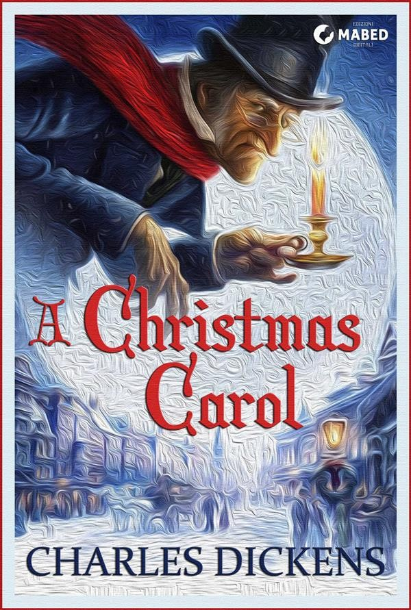 Christmas Carol.A Christmas Carol Illustrated Edition