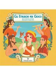 Gli Etruschi per Gioco - copertina