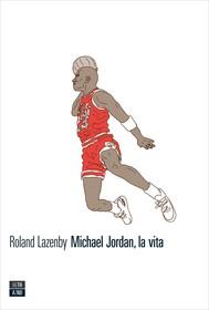 Michael Jordan, la vita - copertina