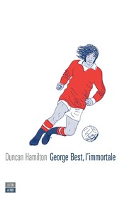 George Best, l'immortale - copertina