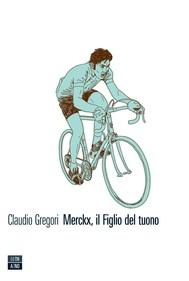 Merckx, il Figlio del tuono - copertina