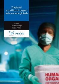 Trapianti e traffico di organi nella società globale - Librerie.coop
