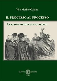 Il processo al processo - Librerie.coop