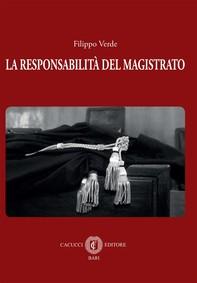 La responsabilità del magistrato - Librerie.coop
