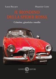 Il biondino della spider rossa - Librerie.coop