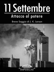 11 Settembre - attacco al potere - copertina