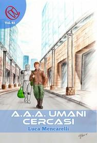 A.A.A. Umani Cercasi - copertina