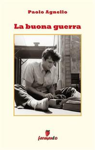 La buona guerra - Librerie.coop
