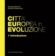 Città Europea in Evoluzione. 1 Introduzione - copertina