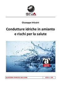 Condutture idriche in amianto e rischi per la salute - Librerie.coop