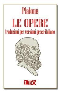Le Opere - versioni greco-italiano - Librerie.coop