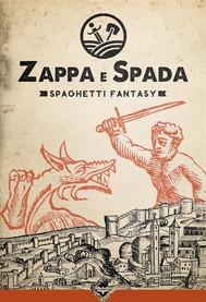 Zappa & Spada - Spaghetti Fantasy - copertina