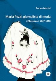 Maria Pezzi, giornalista di moda - copertina
