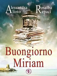 Buongiorno Miriam - copertina