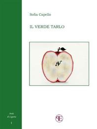 Il verde tarlo (Perle di Liguria I) - Librerie.coop