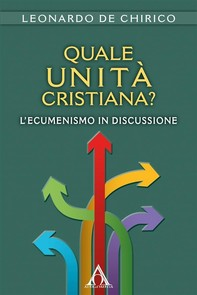 Quale unità cristiana? - Librerie.coop
