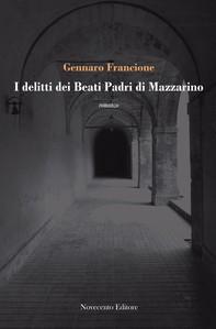 I delitti dei Beati Padri di Mazzarino - Librerie.coop