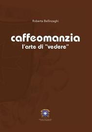 Caffeomanzia - copertina