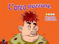 L'orco puzzone - Librerie.coop