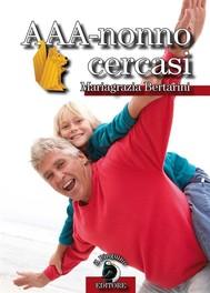 AAA-Nonno Cercasi - copertina