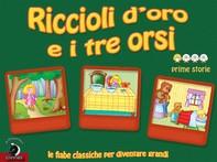 Riccioli d'oro e i tre orsi - Librerie.coop