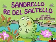 Sandrello Re del saltello - Librerie.coop