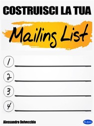 Costruisci la tua  Mailing List! - copertina