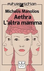 Aethra/L'altra mamma - copertina