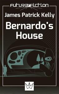 Bernardo's House - copertina