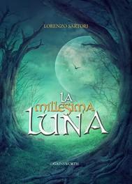 La Millesima Luna - copertina