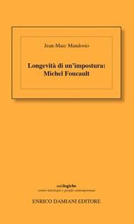Longevità di un'impostura : Michel Foucault - copertina
