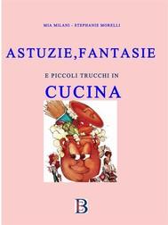 Astuzie e Fantasie in Cucina - copertina