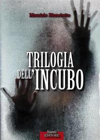 Trilogia dell'incubo - Librerie.coop