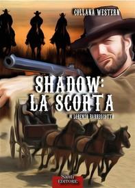 Shadow. La scorta - Librerie.coop
