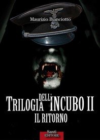 Trilogia dell'incubo II. Il ritorno - Librerie.coop
