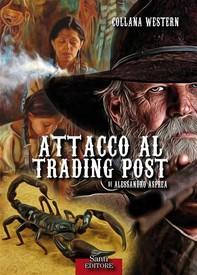 Attacco al Trading Post - Librerie.coop
